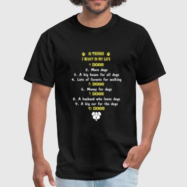 Xxx Lovers Dog lover - 10 things I want in my life - Men's T-Shirt