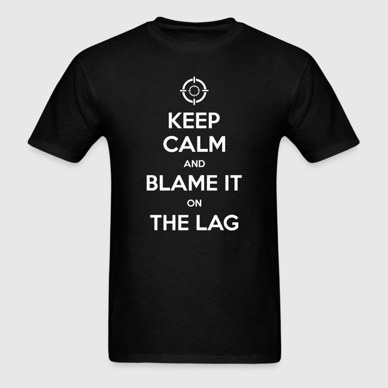 Gamers blame it on the lag - Men's T-Shirt