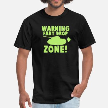 Drop Zone WARNING! fart DROP ZONE! stinky military tank - Men's T-Shirt