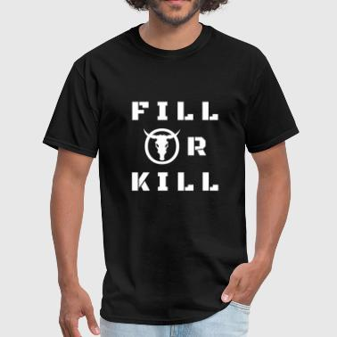 FILL OR KILL Trading Bitcoin Stock Exchange Shirt - Men's T-Shirt