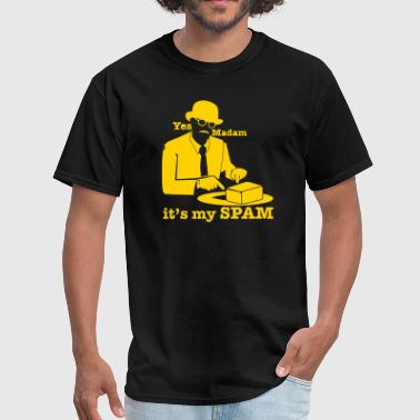 Yes Madam it's my SPAM with top hat man pointing - Men's T-Shirt