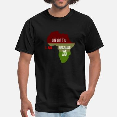 We Are All Africans Africa Ubuntu Shirt - Men's T-Shirt