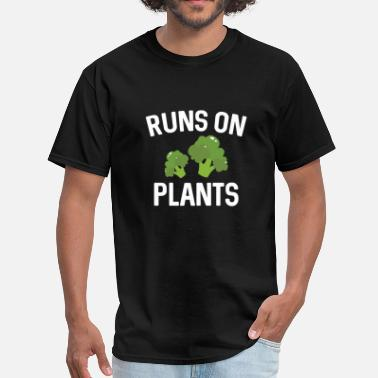 Plant Fueled Runs On Plants - Men's T-Shirt