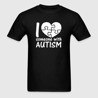 I Love Someone With Autis - Men's T-Shirt