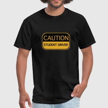 Drivers License Caution Student Driver - Men's T-Shirt