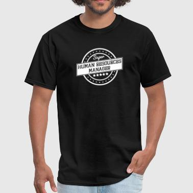Super Human Resources Manager - Men's T-Shirt