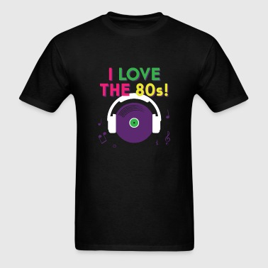 Retro - i love the 80s - retro eighties - Men's T-Shirt