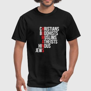 Muslim - christians buddhists muslims atheists h - Men's T-Shirt