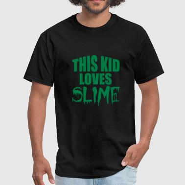 Slime Kids this kid loves slime - Men's T-Shirt