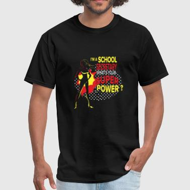 School secretary - what's your superpower? - Men's T-Shirt