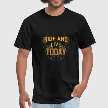 ride and live today typography - Men's T-Shirt
