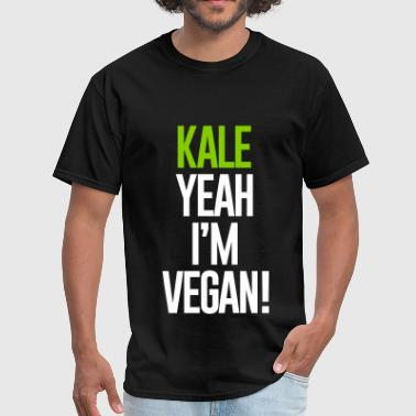 Kale KALE YEAH I'M VEGAN - Men's T-Shirt