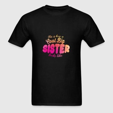 cool big sister - Men's T-Shirt
