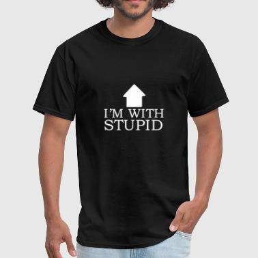 Im With Stupid im with stupid - Men's T-Shirt
