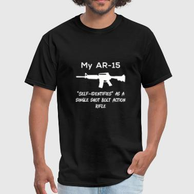 Assault weapon - my ar-15 self-identifies as a s - Men's T-Shirt