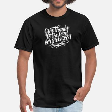 Give Thanks GIVE THANKS - Men's T-Shirt