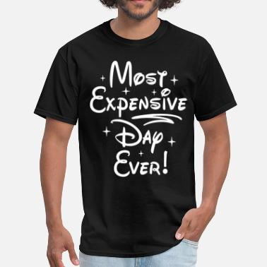 Breast California Most Expensive Day Ever Adult Clothing Funny Disne - Men's T-Shirt