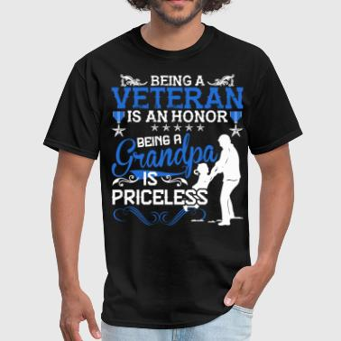 Veteran Is Being A Grandpa Being A Veteran Is An Honor Being A Grandpa - Men's T-Shirt