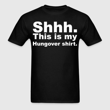 MyHungoverShirt - Men's T-Shirt