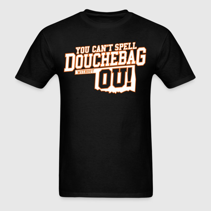 you cant spell douchebag without ou ok state black mens