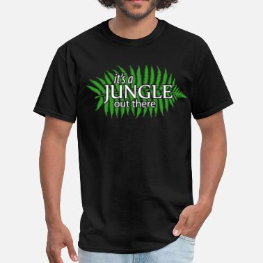 Jungle Apparel it's a JUNGLE out there - Men's T-Shirt