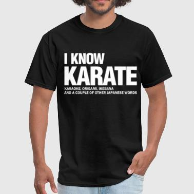 i_know_karate - Men's T-Shirt