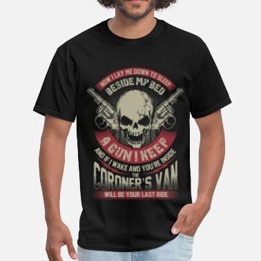 Now I Lay Me Down To Sleep Coroner's van - Now I lay me down to sleep - Men's T-Shirt