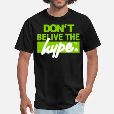 Hype DON'T BELIEVE THE HYPE - Men's T-Shirt