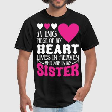 Sister. Heaven My Heart Lives In Heaven And She Is My Sister - Men's T-Shirt