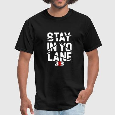 Big Baller Brand BBB Big Baller Brand Stay In Yo Lane - Men's T-Shirt