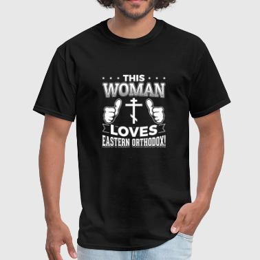 Eastern Orthodox This woman loves eastern orthodox - Men's T-Shirt