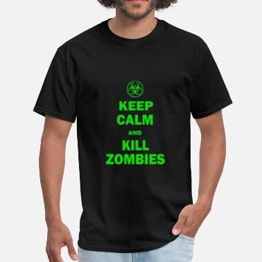 Keep Calm And Kill Zombies Keep Calm And Kill Zombies - Men's T-Shirt
