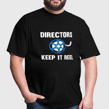 Directors Keep It Reel - Men's T-Shirt