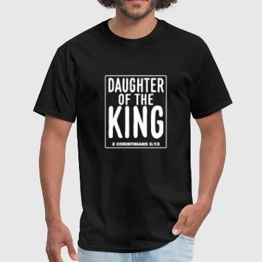 Daugther of the King - 2.Corinthians 6:18 - Men's T-Shirt