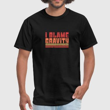 Gravity - Funny Broken Wrist Get Well Soon Gift - Men's T-Shirt
