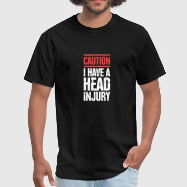 Head Injury Get Well Gift Concussion - Men's T-Shirt