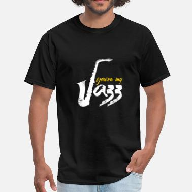 Quotes Jazz You're my Jazz Saxophone quote christmas - Men's T-Shirt