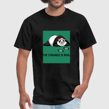 THE STRUGGLE IS REAL PANDA WORKOUT FUNNY SPORT - Men's T-Shirt