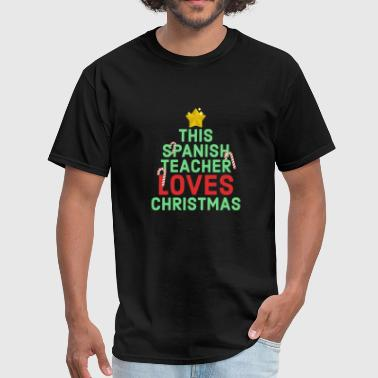Spanish Funny This Spanish Teacher Loves Christmas Winter Break - Men's T-Shirt