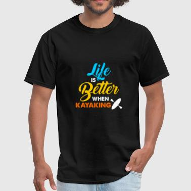 Skiing Dad Life is Better When Kayaking - Men's T-Shirt