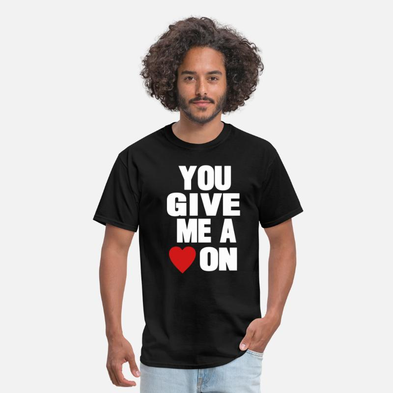 I Love My Wife T-Shirts - YOU GIVE ME A HEART ON - Men's T-Shirt black