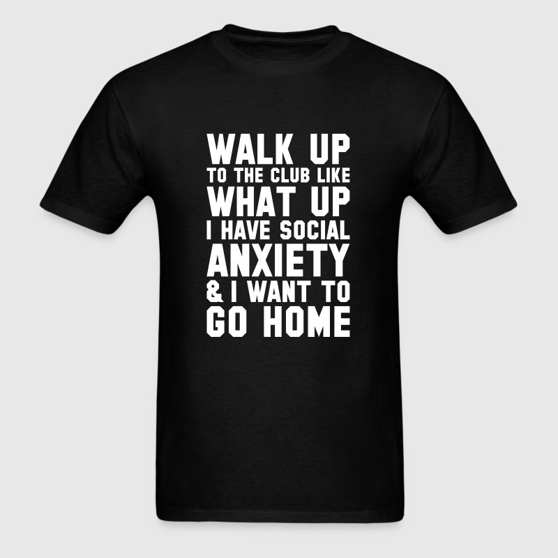 Walk Up To The Club - Men's T-Shirt