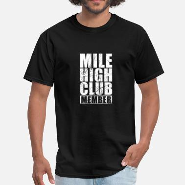 Xxx Club Mile High Club Member - Men's T-Shirt