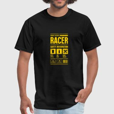 Racer Safety Information | Race Car Gift - Men's T-Shirt