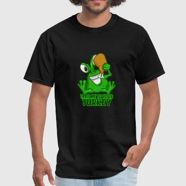 Take Me To Your Turkey T-Shirt Funny Space Green - Men's T-Shirt