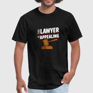 This Lawyer Is Appealing Funny Law Student - Men's T-Shirt