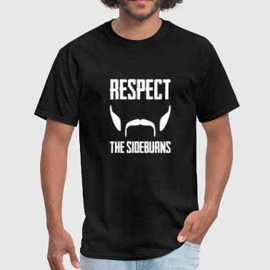 Respect The Sideburns Funny Mustache Beard Graphic - Men's T-Shirt