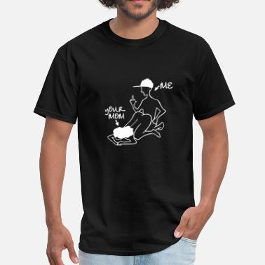 Oral Stick Figure Me and Your Mom - Men's T-Shirt