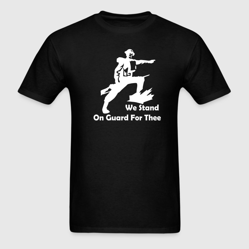 We Stand On Guard For Thee - Men's T-Shirt