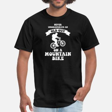 Funny Mountain Biking Never underestimate an old guy on a mountain bike - Men's T-Shirt
